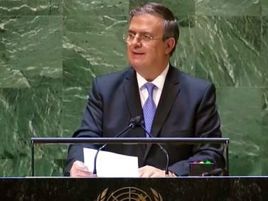 Ebrard en la ONU: pide a sector financiero dar alivio a países endeudados
